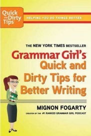 Grammar Girl's Quick and Dirty Tips Book Cover