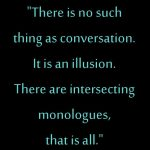 Rebecca West quote about conversations.