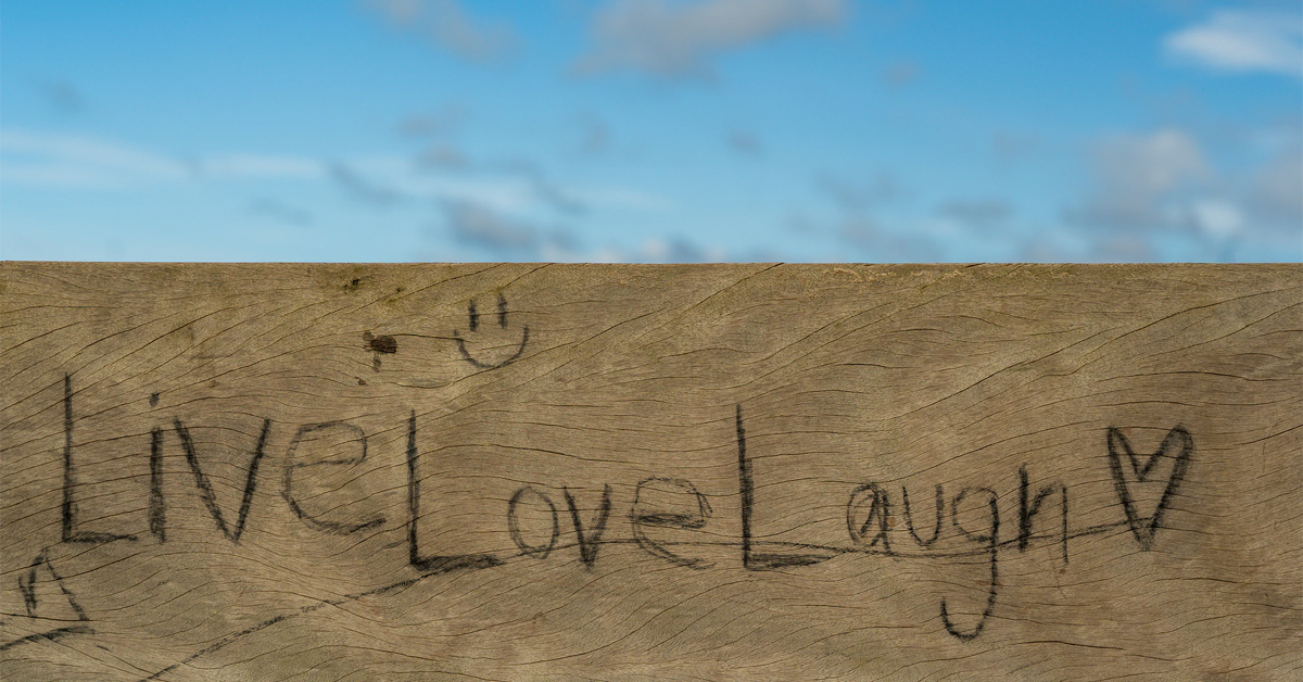 Simple advice: Live, Love, Laugh